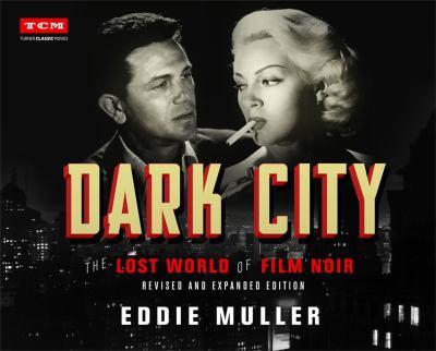 Dark city : by Muller, Eddie,