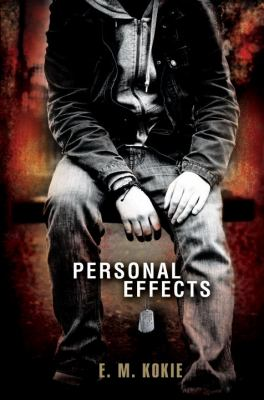 Personal Effects. By E. M. Kokie