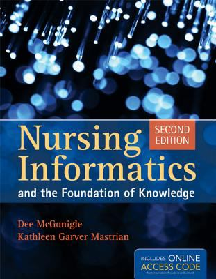 Nursing Informatics and the Foundation of Knowledge 2E Cover