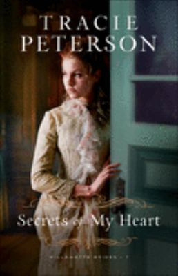 Secrets of My Heart (Willamette Brides #1) book cover