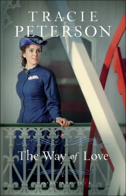 The Way of Love by Tracie Peterson