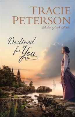 Destined for You by Traci Peterson