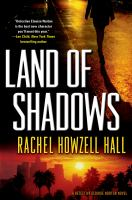 Land of Shadows by Rachel Howzell Hall (book cover)