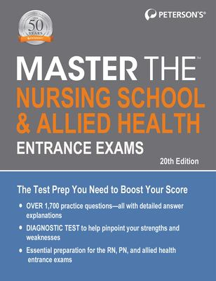 Master the Nursing School and Allied Health Entrance Exams