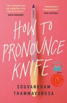 How to Pronounce Knife, Souvankham Thammavongsa