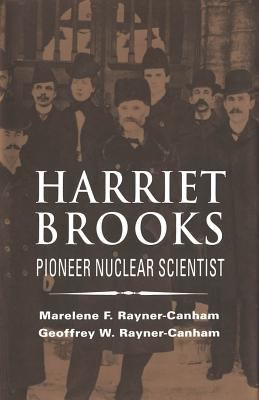 Harriet Brooks : Pioneer Nuclear Scientist, cover art.
