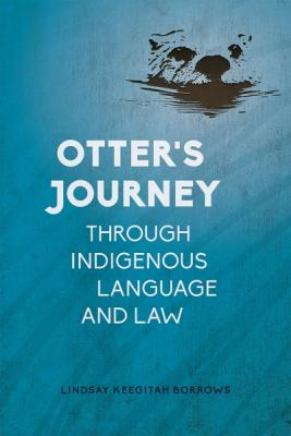Otter's Journey Through Indigenous Language and Law - Opens in a new window