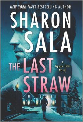 The Last Straw by Sharon Sala