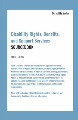 Disability Rights, Benefits, and Support Services Sourcebook