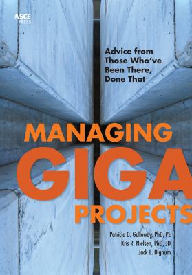 book cover: Managing Gigaprojects advice from those who've been there, done that
