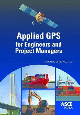 book cover: Applied GPS for Engineers and Project Managers