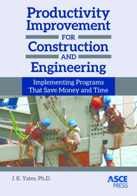 book cover: Productivity Improvement for Construction and Engineering