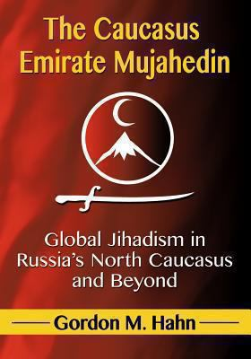 Cover art for The Caucasus Emirate Mujahedin
