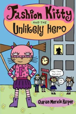 Details about Fashion Kitty and the Unlikely Hero