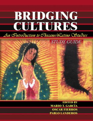 cover of Bridging Cultures: An Introduction to Chicano/Latino Studies