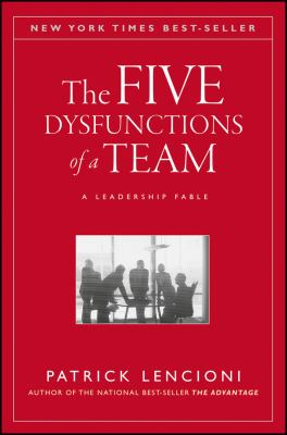 The Five Dysfunctions of a Team - Opens in a new window
