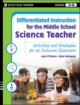 Differentiated Instruction for the Middle School Science Teacher
