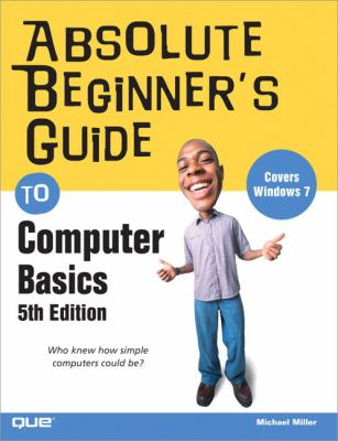 book cover: Absolute Beginner's Guide to Computer Basics