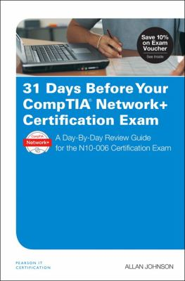 31 Days Before Your CompTIA Network+ Certification Exam Cover Art