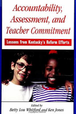 Accountability, Assessment, and Teacher Commitment