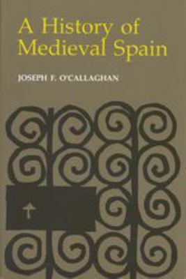A History of Medieval Spain