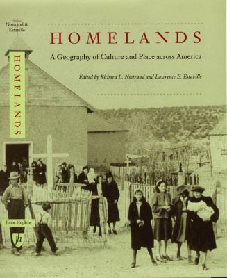 Homelands : A Geography of Culture and Place Across America