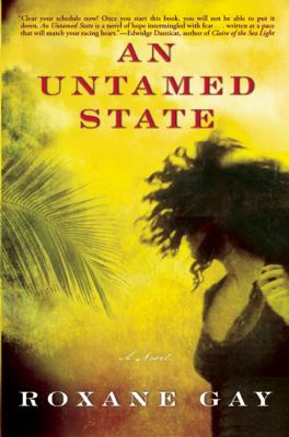 An Untamed State: a novel