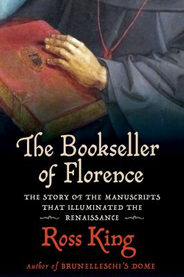 The bookseller of Florence : by King, Ross,