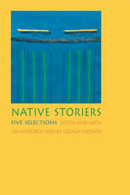 Native Storiers : Five Selections