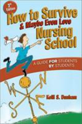 How to Survive and Maybe Even Love Nursing School Cover Art