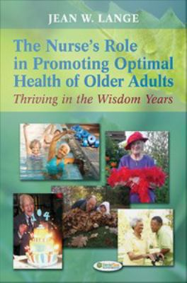 Nurse's Role in Promoting Optimal Health of Older Adults