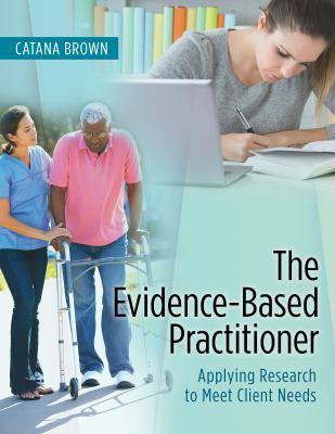 The Evidence-Based Practitioner: Applying Research to Meet Client Needs cover and link