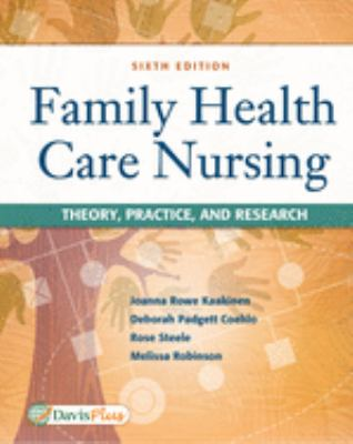 Family Health Care Nursing : Theory, Practice, and Research