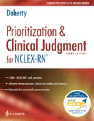 Prioritization and Clinical Judgment for NCLEX-RN®