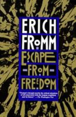 Escape From Freedom