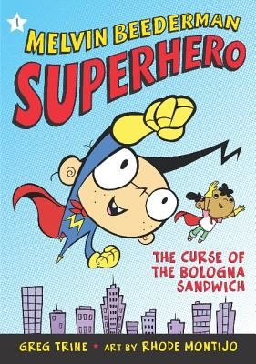Melvin Beederman, Superhero:  The Curse of the Bologna Sandwich cover image