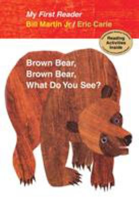 Brown bear, brown bear, what do you see? / by Martin, Bill,