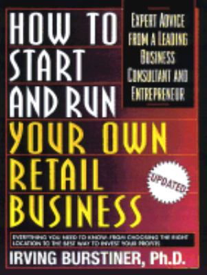How to Start and Run Your Own Retail Business
