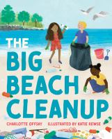 The+big+beach+cleanup by Offsay, Charlotte © 2021 (Added: 3/26/21)