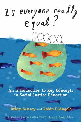 Is Everyone Really Equal?  an introduction to key concepts in social justice education