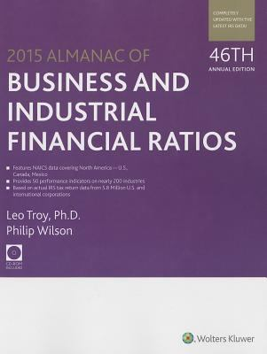 Front cover art for the book Almanac of Business and Industrial Financial Ratios (2015) by Leo Troy.