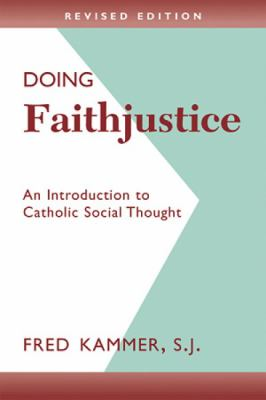 cover of Doing Faithjustice: An Introduction to Catholic Social Thought