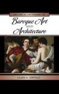 Historical Dictionary of Baroque Art and Architecture Cover Art