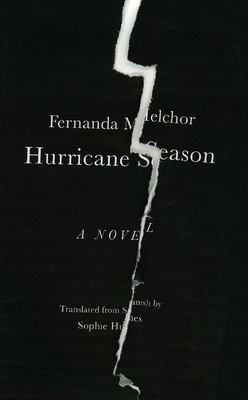 Cover of Hurricane Season by Fernanda Melchor