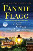 Book cover for I Still Dream About You by Fannie Flagg