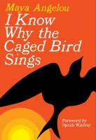Book cover for I Know Why the Caged Bird Sings