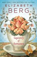 Book cover for Tapestry of Fortunes by Elizabeth Berg