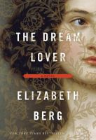 Book cover for The Dream Lover by Elizabeth Berg