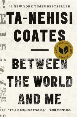 Cover Art for Between the World and Me by Ta-Nehisi Coates