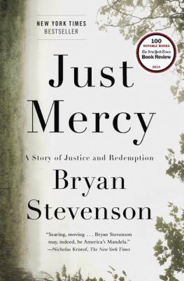 Just Mercy: A Story of Justice and Redemption book cover